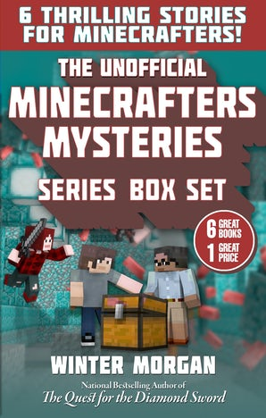 The Unofficial Minecrafters Mysteries Series Box Set