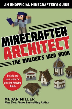 Minecrafter Architect: The Builder