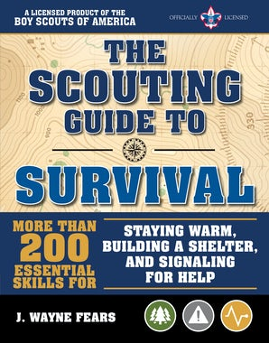 The Scouting Guide to Survival: An Official Boy Scouts of America Handbook book image