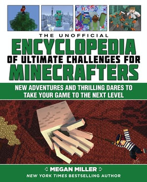 The Unofficial Encyclopedia of Ultimate Challenges for Minecrafters book image
