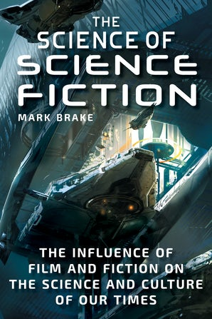 The Science of Science Fiction book image