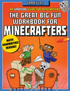 The Great Big Fun Workbook for Minecrafters: Grades 1 & 2 book image