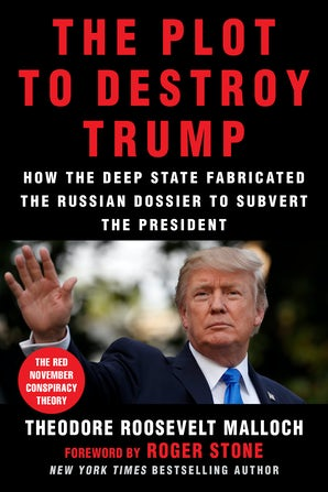 The Plot to Destroy Trump book image
