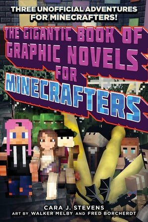 The Gigantic Book of Graphic Novels for Minecrafters book image