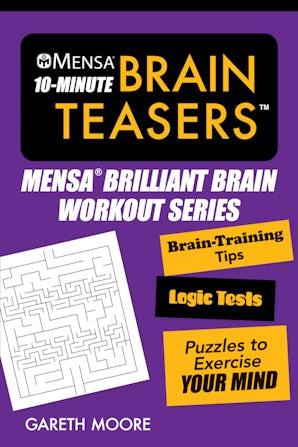 Mensa® 10-Minute Brain Teasers book image