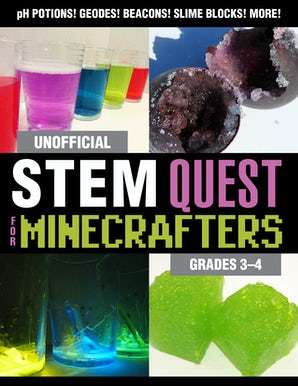 Unofficial STEM Quest for Minecrafters: Grades 3–4