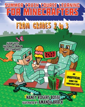 Summer Crash Course Learning for Minecrafters: From Grades 2 to 3 book image