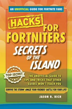 Hacks for Fortniters: Secrets of the Island book image