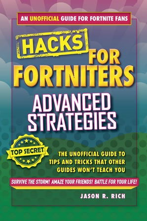 Hacks for Fortniters: Advanced Strategies book image