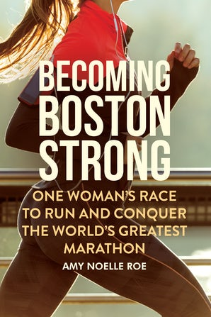 Becoming Boston Strong
