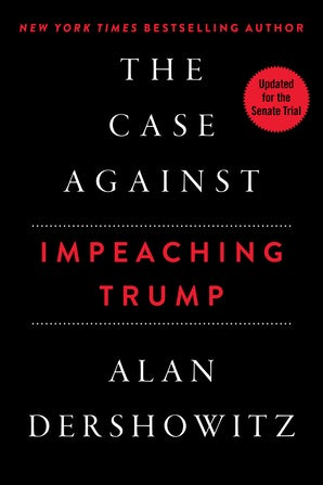 The Case Against Impeaching Trump book image