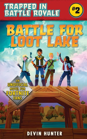 Battle for Loot Lake book image