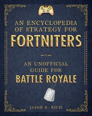 An Encyclopedia of Strategy for Fortniters book image