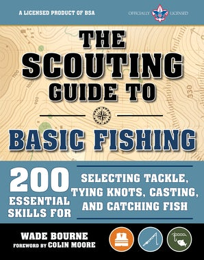 The Scouting Guide to Basic Fishing: An Officially-Licensed Book of the Boy Scouts of America book image
