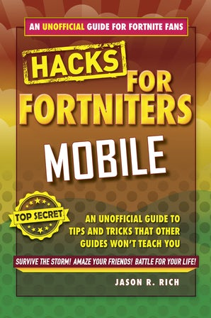 Hacks for Fortniters: Mobile book image