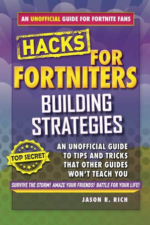 Hacks for Fortniters: Building Strategies book image
