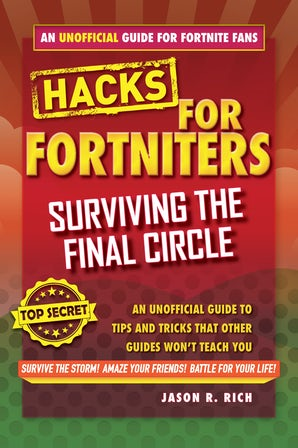 Fortnite Battle Royale Hacks: Surviving the Final Circle book image