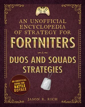 An Unofficial Encyclopedia of Strategy for Fortniters book image