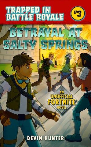 Betrayal at Salty Springs