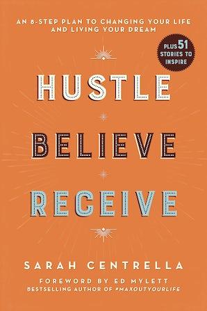 Hustle Believe Receive