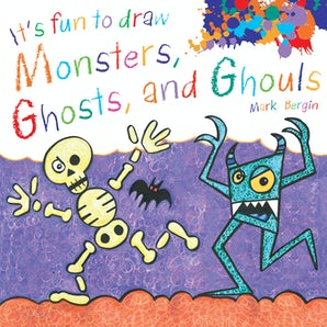 It's Fun to Draw Monsters, Ghosts, and Ghouls