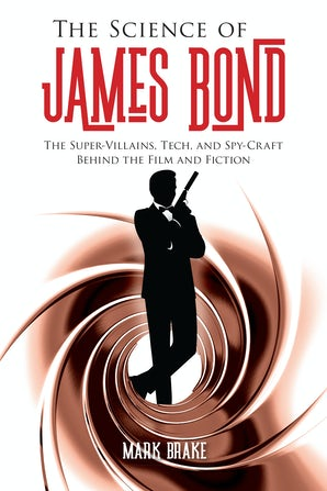The Science of James Bond book image
