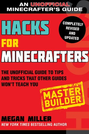 Hacks for Minecrafters: Master Builder book image