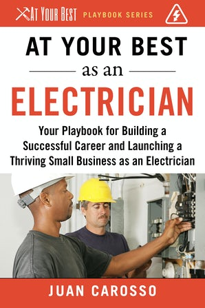 At Your Best as an Electrician book image
