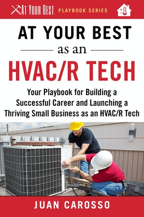 At Your Best as an HVAC/R Tech book image