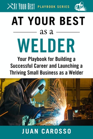 At Your Best as a Welder book image