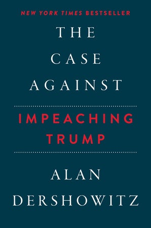 The Case Against Impeaching Trump Autographed Edition book image