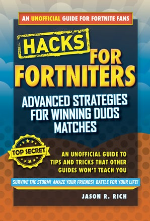 Hacks for Fortniters: Advanced Strategies for Winning Duos Matches book image