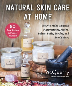 Natural Skin Care at Home