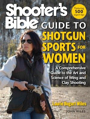 Shooter's Bible Guide to Shotgun Sports for Women book image