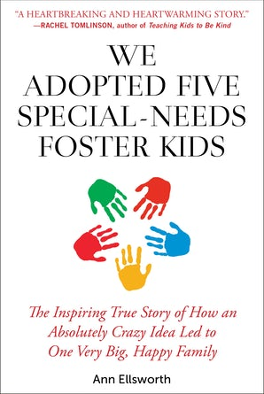 We Adopted Five Special-Needs Foster Kids book image