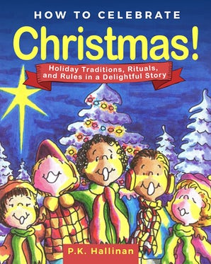 How to Celebrate Christmas! book image