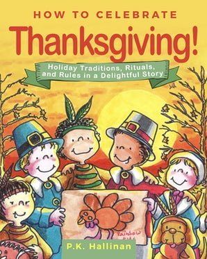 How to Celebrate Thanksgiving! book image