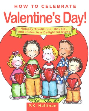 How to Celebrate Valentine's Day! book image