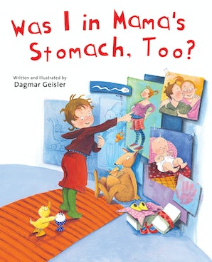 Was I in Mama's Stomach, Too? book image