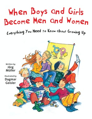 When Boys and Girls Become Men and Women book image