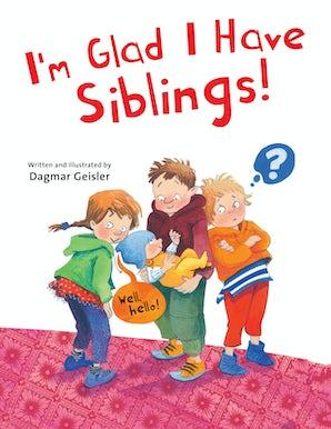 I'm Glad I Have Siblings book image