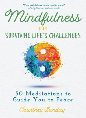 Mindfulness for Surviving Life's Challenges book image