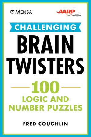 Mensa® AARP® Challenging Brain Twisters book image