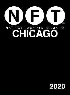 Not For Tourists Guide to Chicago 2020