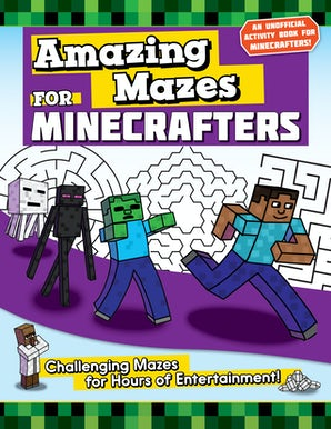 Amazing Mazes for Minecrafters book image
