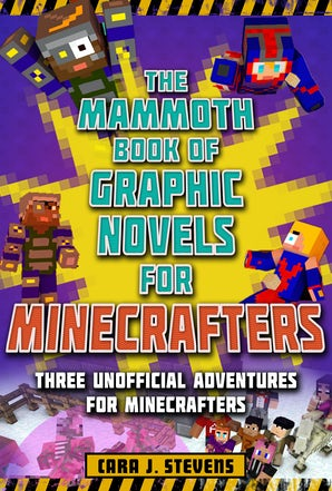 The Mammoth Book of Graphic Novels for Minecrafters book image