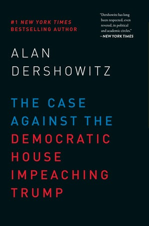 The Case Against the Democratic House Impeaching Trump book image
