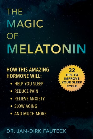 The Magic of Melatonin