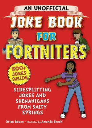 An Unofficial Joke Book for Fortniters book image