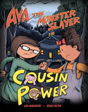 Ava the Monster Slayer: Cousin Power